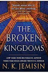 The Broken Kingdoms (The Inheritance Trilogy Book 2) Kindle Edition
