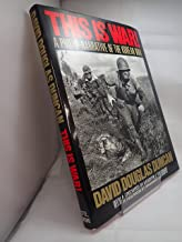 Best this is war david douglas duncan Reviews