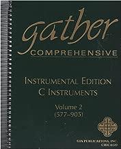 Gather Compresensive, Instrumental Edition, C Instruments, Vol. 2 (577-905)