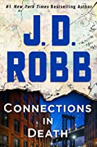 Cover image of Connections in Death by J. D. Robb