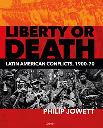Liberty or Death: Latin American Conflicts, 1900–70
