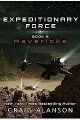 Mavericks (Expeditionary Force Book 6) Kindle Edition