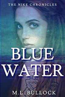 Blue Water (The Nike Chronicles Book 1) (English Edition)