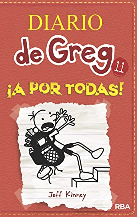 Diario De Greg 11. !A Por Todas! (Spanish Edition)
