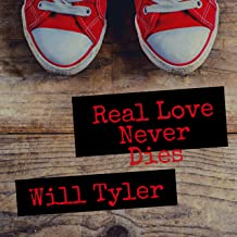 Real Love Never Dies [Explicit]