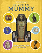 Egyptian Mummy (Inside Out): Unwrap an Egyptian mummy layer by layer!