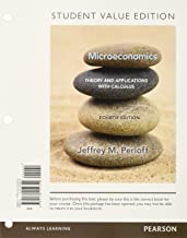 Microeconomics: Theory and Applications with Calculus, Student Value Edition Plus MyLab Economics with Pearson eText -- Access Card Package (4th Edition)