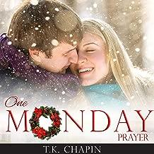One Monday Prayer: Inspirational Romance: A Contemporary Christian Fiction Romance (Diamond Lake Series, Book 5)