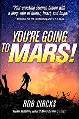 You're Going to Mars! Kindle Edition