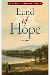 Land of Hope: A Historical Fiction Novel (The Huguenot Connection Book 3) Kindle Edition