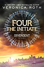 Four: The Initiate (Kindle Single) (Divergent Series-Collector's Edition) (English Edition)