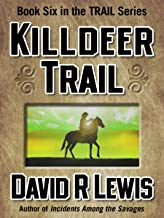 Killdeer Trail (the Trail series Book 6)