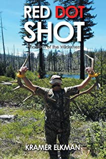 Red Dot Shot: Phantom of the Wilderness (English Edition)