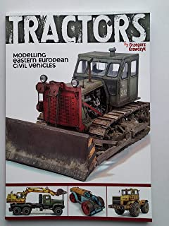 エイブラムス・スコード別冊 モデリング・トラクターズ「東欧民間車両の製作」TRACTOR Modelling Eastern European Civil Vehicles By Grzegorz Krawczyk