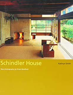 Schindler House (California Architecture and Architects) (California Architecture & Architects)