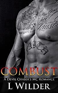 Combust: A Devil Chaser's MC Romance