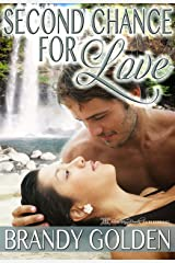 Second Chance for Love Kindle Edition