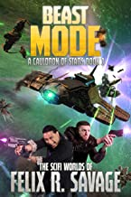 Beast Mode: A Space Opera Adventure (A Cauldron of Stars Book 3)