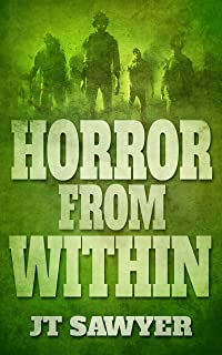 Horror From Within: A Brant & Archer Pre-Apocalyptic Zombie Thriller (English Edition)