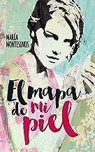 El mapa de mi piel (Spanish Edition)