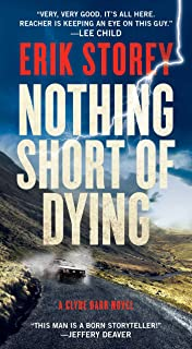 Nothing Short of Dying, Volume 1: A Clyde Barr Novel