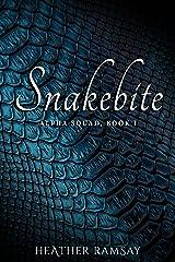 Snakebite: Alpha Squad, Book 1 Kindle Edition