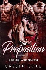 The Proposition: A Reverse Harem Romance Kindle Edition