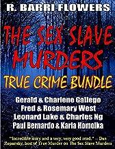 The Sex Slave Murders True Crime Bundle: Serial Killers Gerald & Charlene GallegoFred & Rosemary WestLeonard Lake & Charles NgPaul Bernardo & Karla Homolka