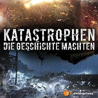 Katastrophen die Geschichte machten - Staffel 1