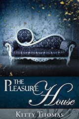 The Pleasure House Kindle Edition