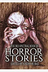The 3rd Spectral Book of Horror Stories Kindle Edition