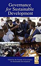 Governance for Sustainable Development: Ideas for the Post 2015 Agenda