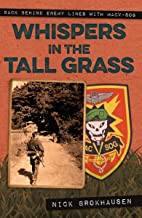 Whispers in the Tall Grass: Back Behind Enemy Lines with Macv–Sov (English Edition)