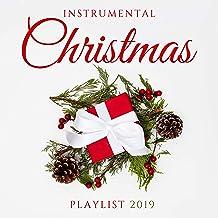 Instrumental Christmas Playlist 2019