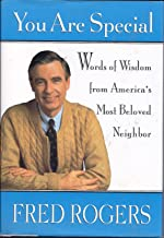 You Are Special: Words of Wisdom from America's Most Beloved Neighbor