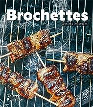 Les brochettes à toutes les sauces (French Edition)