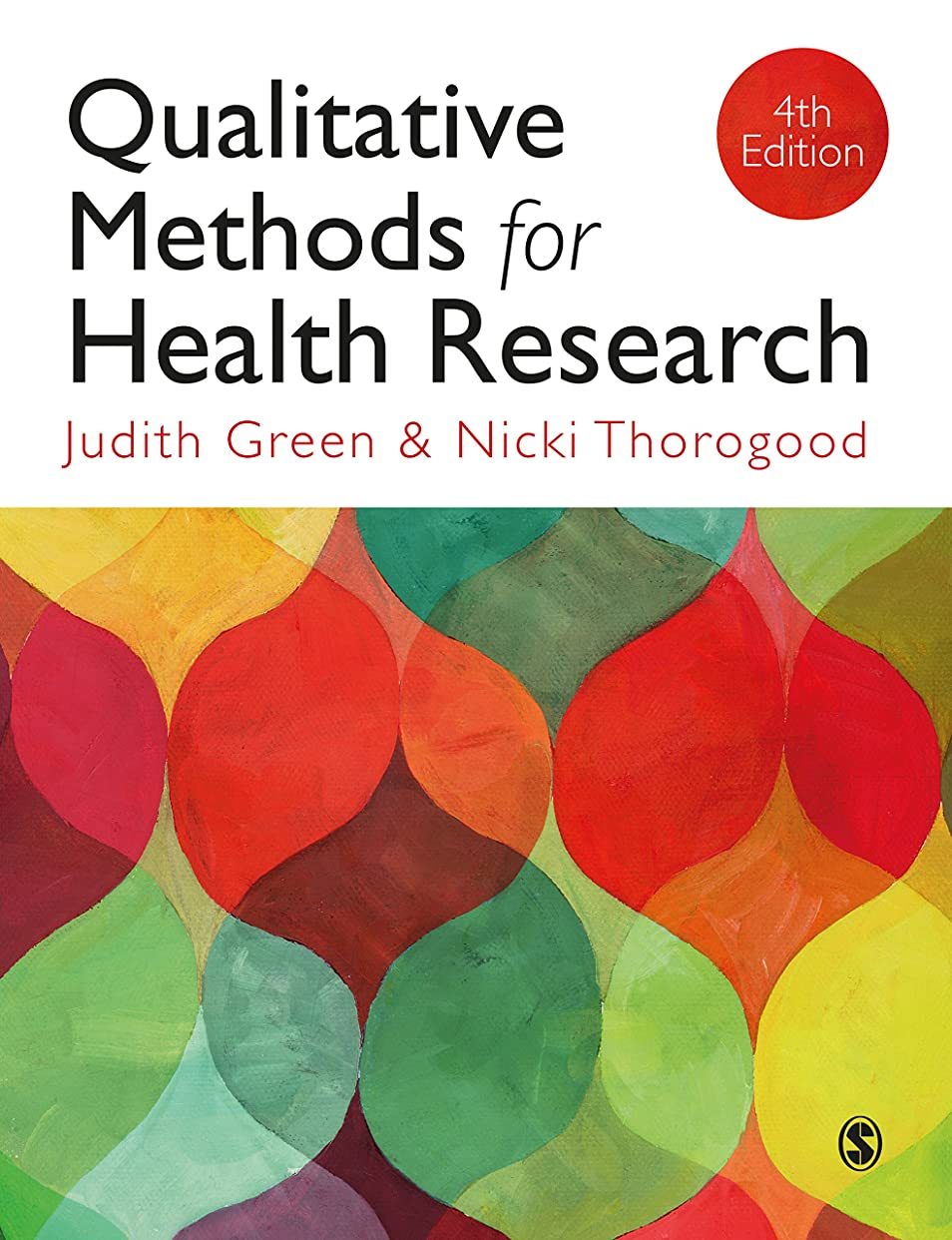 誘導苦痛十年Qualitative Methods for Health Research (Introducing Qualitative Methods series) (English Edition)