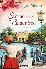 Sterne über dem Comer See: Roman (German Edition) Kindle Edition