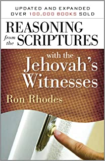 Reasoning from the Scriptures with the Jehovah's Witnesses (English Edition)