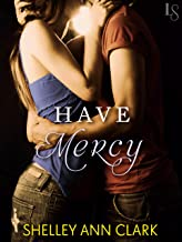 Have Mercy: A Novel