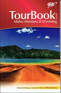 IDAHO, MONTANA & WYOMING TOURBOOK GUIDE 2016 /AAA /EVERYTHING ABOUT EVERYTHING /RATINGS++++