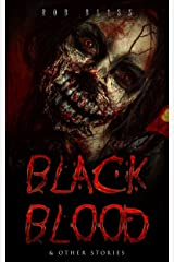 Black Blood: & Other Stories Kindle Edition
