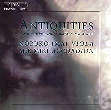 Bach / Dowland / Isaac / Machaut: Antiquities