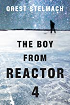The Boy from Reactor 4 (Nadia Tesla Book 1)