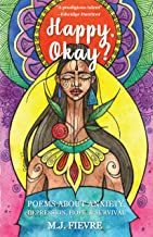 Happy, Okay?: Poems about Anxiety, Depression, Hope, and Survival