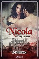Nicola (Principi azzurro sangue #6) Formato Kindle