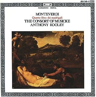 Monteverdi: Quarto libro de madrigali - La piaga c'ho nel core, SV 82
