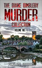 The Diane Dimbleby Murder Collection: Volume No. 1