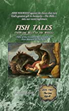 Fish Tales (From the Belly of the Whale): Fifty of the Greatest Misconceptions Ever Blamed on The Bible: Reel Two, The Line #33-18