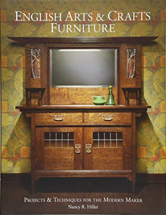 English Arts and Crafts Furniture: Projects & Techniques for the Modern Maker